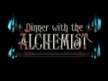 Dinner With the Alchemist