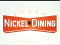Nickel & Dining